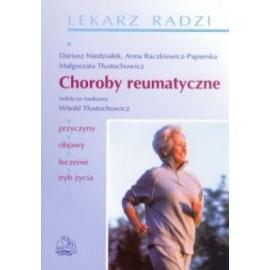 Choroby reumatyczne. Przyczyny, objawy, leczenie, tryb życia