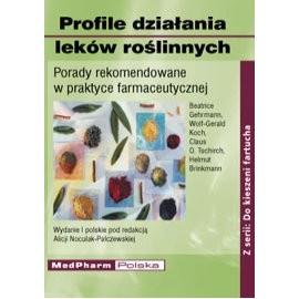 Profile działania leków roślinnych. Porady rekomendowane w praktyce farmaceutycznej