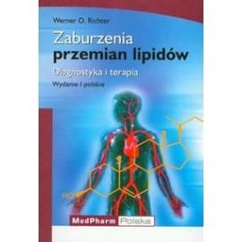Zaburzenia przemian lipidów. Diagnostyka i terapia