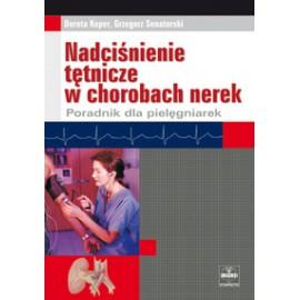 Nadciśnienie tętnicze w chorobach nerek. Poradnik dla pielęgniarek