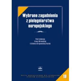 Wybrane zagadnienia z pielęgniarstwa europejskiego. Podręcznik dla studentów studiów pielęgniarskich
