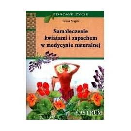 Samoleczenie kwiatami i zapachem w medycynie naturalnej