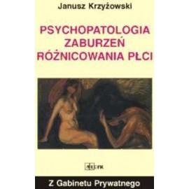 Psychopatologia zaburzeń różnicowania płci
