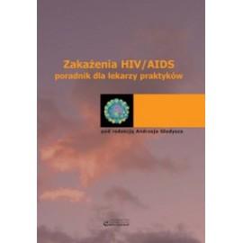 Zakażenia HIV/AIDS - poradnik dla lekarzy praktyków