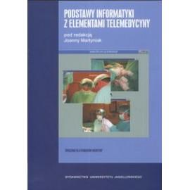 Podstawy informatyki z elementami telemedycyny. Ćwiczenia dla studentów medycyny