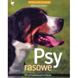 Psy rasowe. 116 ras hodowanych w Polsce