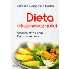 Dieta długowieczności. Gotowanie według Pięciu Przemian