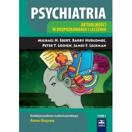 Psychiatria. Aktualności w rozpoznawaniu i leczeniu t.1