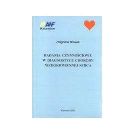 Badania czynnościowe w diagnostyce choroby niedokrwiennej serca
