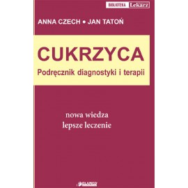Cukrzyca. Podręcznik diagnostyki i terapii