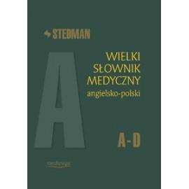 Wielki słownik medyczny angielsko-polski Stedman t.1 A-D