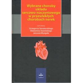 Wybrane choroby układu sercowo-naczyniowego w przewlekłych chorobach nerek