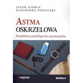 Astma oskrzelowa - perspektywa psychologiczno-egzystencjalna