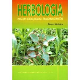 Herbologia. Podstawy biologii, ekologii i zwalczania chwastów