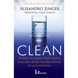 Clean. Przełomowy program, dzięki któremu twoje ciało odzyska naturalną zdolność do samouzdrawiania