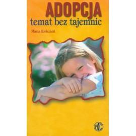 Adopcja - temat bez tajemnic