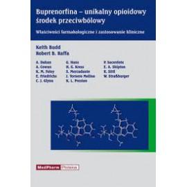Buprenorfina - unikalny opioidowy środek przeciwbólowy. Właściwości farmakologiczne i zastosowanie kliniczne